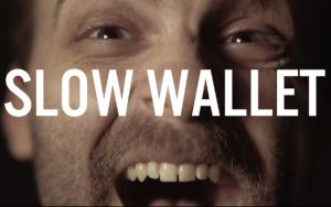 slow-wallet